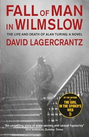 Fall of Man in Wilmslow ebook by David Lagercrantz, George Goulding