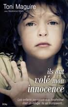 Ils ont volé mon innocence ebook by Toni Maguire