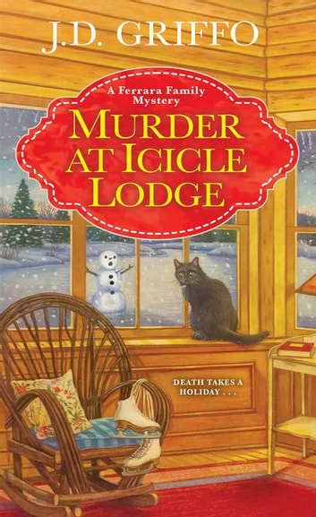 Murder at Icicle Lodge ebooks by J.D. Griffo