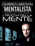 Il Mentalista ebook by Derren Brown