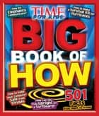 TIME for Kids Big Book of How ebook by Editors of TIME For Kids Magazine