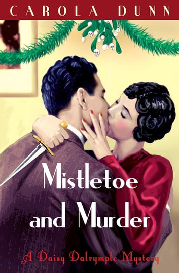 Mistletoe and Murder ebook by Carola Dunn