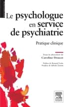 Le psychologue en service de psychiatrie - Pratique clinique ebook by Caroline Doucet, Christine Jaillardon, Annie CHOLIN,...
