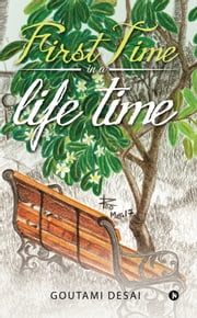 First Time In a Life Time ebook by Goutami Desai