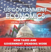 US Government Economics - Local, State and Federal | How Taxes and Government Spending Work | 4th Grade Children"|180|183|?|en|2|efaf9b4e994608d47e0cd92029b97ada|False|UNLIKELY|0.3359887897968292