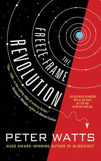 The Freeze-Frame Revolution eBook by Peter Watts