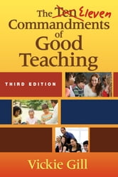 The Eleven Commandments of Good Teaching ebook by