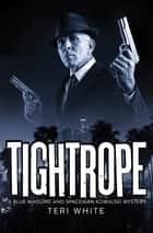 Tightrope ebook by Teri White