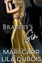 Bravery's Sin ebook by
