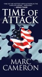 Time of Attack ebook by Marc Cameron