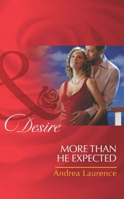 More Than He Expected (Mills & Boon Desire) (Millionaires of Manhattan) ebook by Andrea Laurence