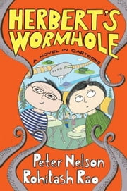 Herbert's Wormhole ebook by Peter Nelson,Rohitash Rao