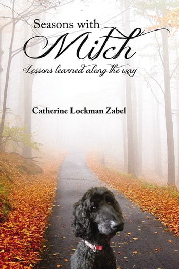 Seasons With Mitch - Lessons learned along the way ebook by Catherine Lockman Zabel