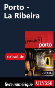 Porto - La Ribeira ebook by Marc Rigole