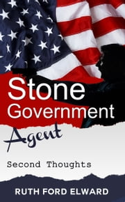 Stone - Government Agent (Second Thoughts) ebook by Ruth Ford Elward