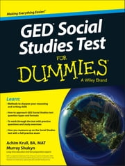 GED Social Studies For Dummies ebook by Achim K. Krull,Murray Shukyn
