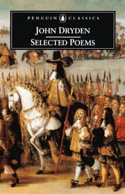 Selected Poems ebook by John Dryden,David Bywaters,Steven N Zwicker