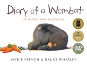 Diary of a Wombat ebook by Jackie French, Bruce Whatley