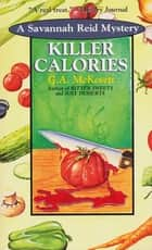 Killer Calories ebook by G. A. McKevett