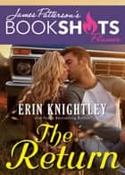 The Return eBook by Erin Knightley, James Patterson
