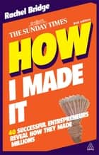 How I Made It ebook by Rachel Bridge