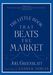 The Little Book That Beats the Market ebook by Joel Greenblatt