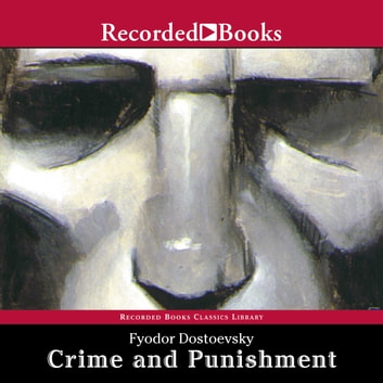 Crime and Punishment audiobook by Fyodor Dostoyevsky