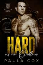 Hard as an Outlaw (Book 2) - Devil's Fighters MC, #2 ebook by Paula Cox