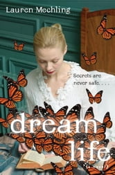 Dream Life ebook by Lauren Mechling