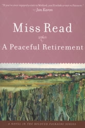 A Peaceful Retirement ebook by Miss Read