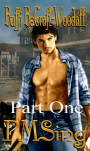 Part One Blue-Collar Werewolves II: PMSing ebook by Buffi BeCraft
