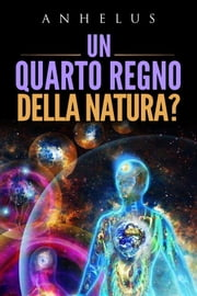 Un quarto regno della natura? ebook by Kobo.Web.Store.Products.Fields.ContributorFieldViewModel