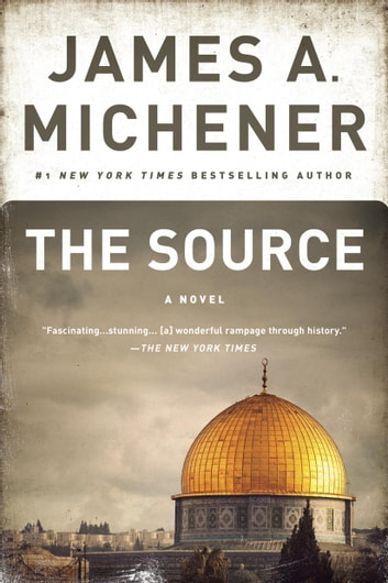 The Source - A Novel ebook by James A. Michener