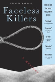 Faceless Killers - A Mystery ebook by Henning Mankell,Steven T. Murray