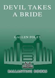 Devil Takes A Bride ebook by Gaelen Foley