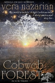 Cobweb Forest ebook by Vera Nazarian