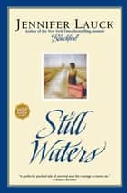 Still Waters ebook by Jennifer Lauck