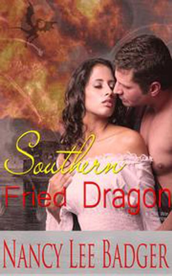 Southern Fried Dragon ebook by Nancy Lee Badger