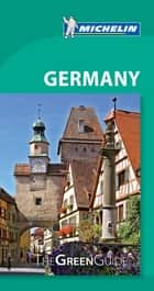 Michelin Green Guide Germany ebook by Michelin