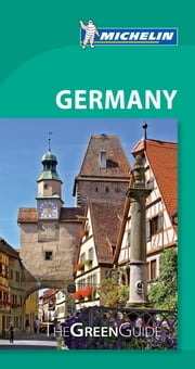 Michelin Green Guide Germany ebook by Michelin,Michelin Travel & Lifestyle