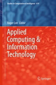 Applied Computing & Information Technology ebook by Roger Lee