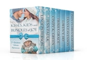 Kisses, Kids and Bundles of Joy - Seven Christian Winter Romances ebook by Lindi Peterson, Jenn Faulk, Cindy K. Green,...