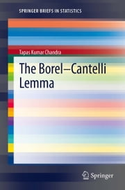 The Borel-Cantelli Lemma ebook by Tapas Kumar Chandra