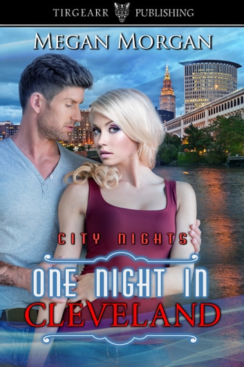 One Night in Cleveland ebook by Megan Morgan