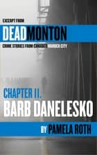 Deadmonton - Crime Stories from Canada's Murder City ebook by Pamela Roth