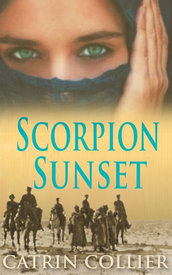 Scorpion Sunset ebook by Catrin Collier