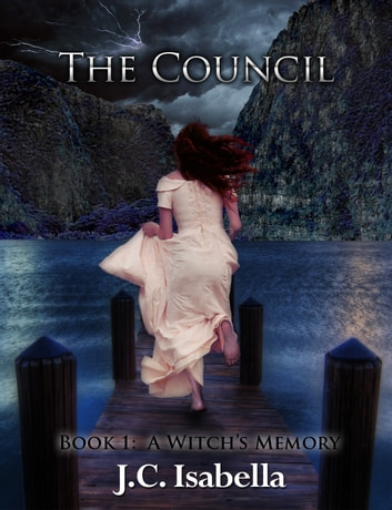 The Council, A Witch's Memory ebook by J.C. Isabella