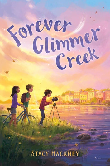 Forever Glimmer Creek ebook by Stacy Hackney
