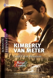 Cold Case Reunion ebook by Kimberly Van Meter