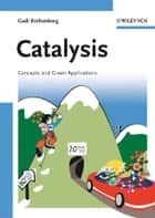 Catalysis ebook by Gadi Rothenberg